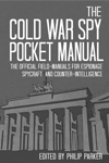 Win The Cold War Spy Pocket Manual - James Bond News at MI6-HQ.com