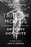 Trigger Mortis Paperback - James Bond News at MI6-HQ.com