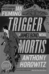 Trigger Mortis US Paperback - James Bond News at MI6-HQ.com
